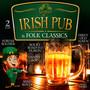 Irish Pub & Folk Classics - V/A