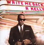 Write Me Back - R. Kelly