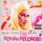Pink Friday...Roman Reloaded - Nicki Minaj