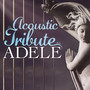 Acoustic Tribute To Adele - Tribute to Adele