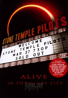 Alive In The Windy City - Stone Temple Pilots
