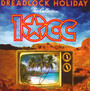 Dreadlock Holiday: The Collection - 10 CC