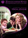 Och, Życie - Movie / Film