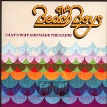 That's Why God Made The Radio - The Beach Boys