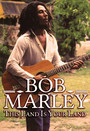 This Is Your Land - Bob Marley