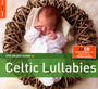 Rough Guide To Celtic Lullabies - Rough Guide To...