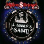 A Sinner's Saint - Million Dollar Reload