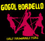 Early Paranormale Years - Gogol Bordello
