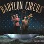 La Belle Etoile - Babylon Circus