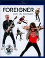 Live In Chicago - Foreigner