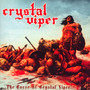 The Curse Of Crystal Viper - Crystal Viper