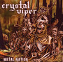 Metal Nation - Crystal Viper