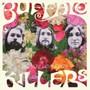 Dig Sow Love Grow - Buffalo Killers