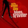 Suzie Cracks The Whip - Blues Traveler