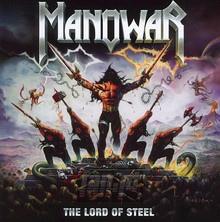 The Lord Of Steel - Manowar