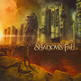 Fire In The Sky - Shadows Fall