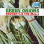 Green Onions - Booker T Jones . / The MG's