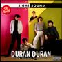 Sight & Sound - Duran Duran