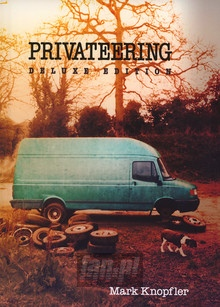 Privateering - Mark Knopfler