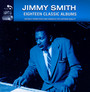 18 Classic Albums - Jimmy Smith