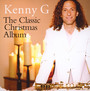 Kenny G: Classic Christmas - Kenny G