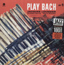 Play Bach vol..1 - Jacques Loussier