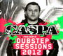 Caspa Presents The Dubstep Sessions - Caspa
