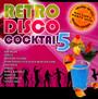 Retro Disco Koktel 5 - Retro Disco