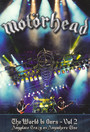 The World Is Ours 2 - Anyplace Crazy As Anywhere Else - Motorhead
