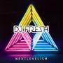 Next Levelism - DJ Fresh