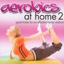 Aerobics At Home: Pink Edition - V/A