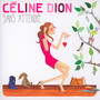 Sans Attendre - Celine Dion