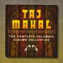 Complete Columbia Albums Collection - Taj Mahal