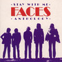 Stay With Me: Faces Anthology - The Faces
