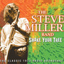 Shake Your Tree - The Steve Miller Band