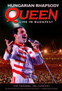 Hungarian Rhapsody: Queen Live In Budapest - Queen