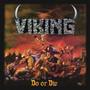Do Or Die - Viking