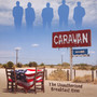 Unauthorized Breakfast - Caravan
