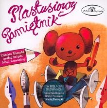 Plastusiowy Pamiętnik - Bajka Muzyczna - Irena Kwiatkowska