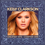 Kelly Clarkson Greatest Hits - Kelly Clarkson