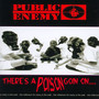 There's A Poison Goin On - Public Enemy