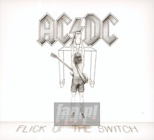 Flick Of The Switch - AC/DC