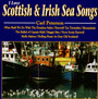 Scottish & Irish Sea Songs - Scottish & Irish Sea Songs