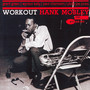 Workout - Hank Mobley