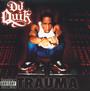 Trauma - DJ Quik