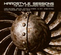 The Best In European Hard Techno - Hardstyle Sessions