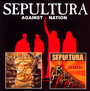 Against/Nation - Sepultura