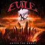 Enter The Grave Redux Edition - Evile