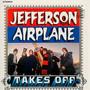 Takes Off - Jefferson Airplane