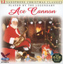 12 Saxophone Christmas Classics - Ace Cannon